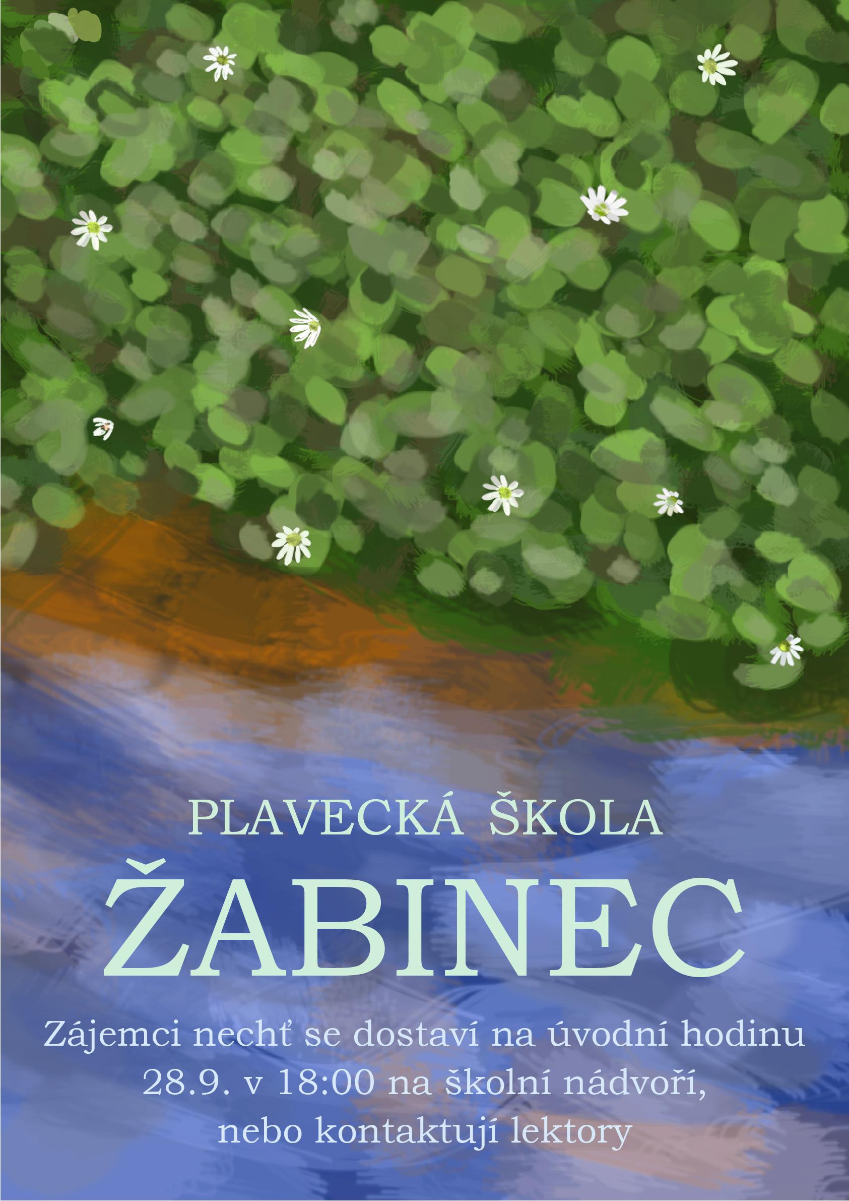 Plavecká škola Žabinec - Zájemci nechť se dostaví na úvodní hodinu 28. 9. v 18:00 na školní nádvoří, nebo kontaktují lektory